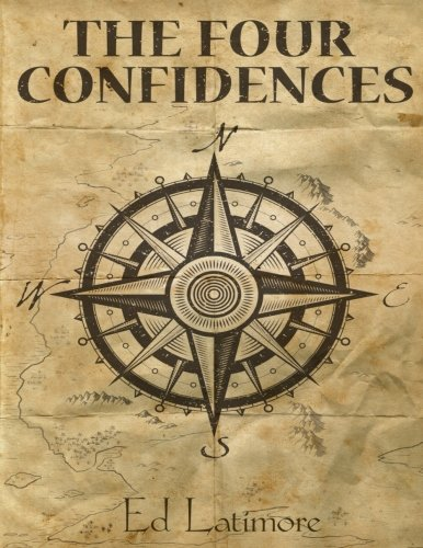 Book cover from The Four Confidences by Ed Latimore