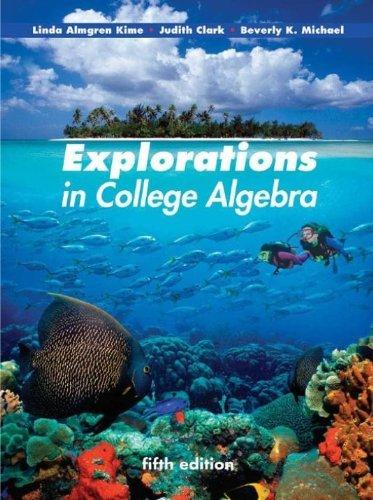 Explorations in College Algebra, 5th Edition Pdf