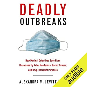 Deadly Outbreaks Hörbuch