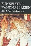img - for Runkelstein: Die Wandmalereien des Sommerhauses (German Edition) book / textbook / text book