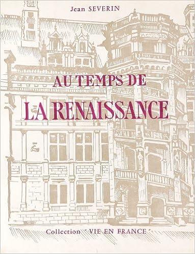 Lire en ligne Au temps de la Renaissance pdf