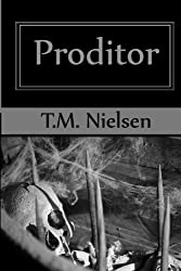 Proditor: Book 5 of the Heku Series
