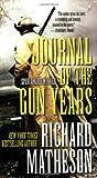 Journal of the Gun Years, Richard Matheson, 0765362260