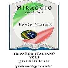 Exercícios de italiano (Io Parlo Italiano A1--B1) (Italian Edition)