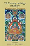 The Training Anthology--or Siksa-samuccaya--is a collection of quotations from Buddhist sutras with illuminating and insightful commentary by the eighth-century North Indian master Santideva. Best known for his philosophical poem, the Bodhicaryavatar...