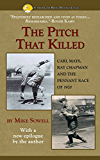 The Pitch That Killed: Carl Mays, Ray Chapman and the Pennant Race of 1920 (Summer Game Books Baseball Classic)