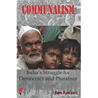 Communalism: India's Struggle for Democracy and Pluralism (Critical Debates on History & Politics)