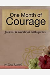 One Month of Courage (Volume 1) Paperback