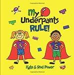 My Underpants Rule