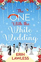 THE ONE WITH THE WHITE WEDDING (BRIDESMAIDS, BOOK 4)