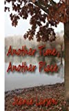 Another Time, Another Place, Jeanie Larson, 1479193119