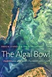 The Algal Bowl, David W. Schindler and John R. Vallentyne, 0888644841