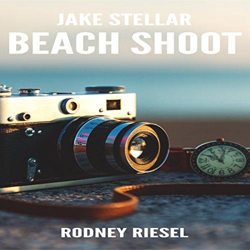 Beach Shoot: Jake Stellar Series, Book 2 (Stellar Audio Series)