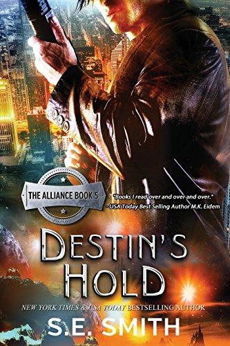 Destin's Hold: The Alliance