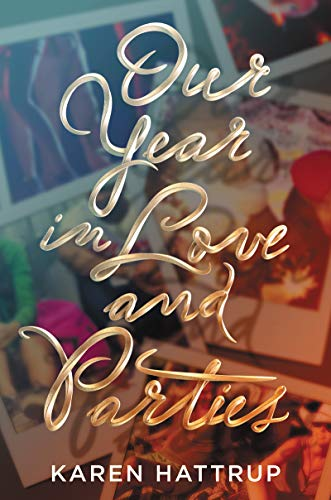 Image of Our Year in Love and Parties