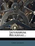 Saturarum Religuiae, Gaius Lucilius, 1276618905