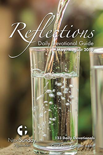 - Reflections Daily Devotional Guide (May-August 2019)