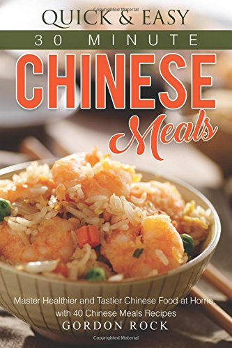 Quick Easy Minute Chinese Meals