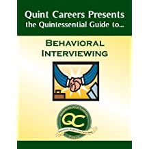 The Quintessential Guide to Behavioral Interviewing