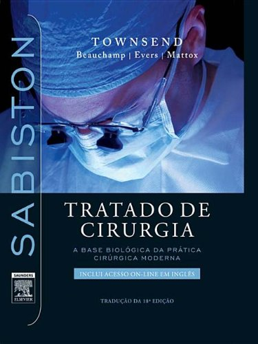Sabiston Tratado de Cirurgia Sabiston Tratado de Cirurgia Sabiston Tratado de Cirurgia Sabiston Tratado de Cirurgia Sabiston Tratado