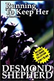 Running to Keep Her, Desmond Shepherd, 1490556516