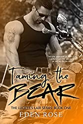 Taming The Bear: A Bad Boy MC Romance Novel (Lucifer's Lair Novel Book 1)