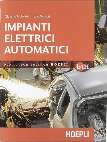 Schemi Elettrici Macchine Industriali : Impianti elettrici automatici schemi e apparecchi nell