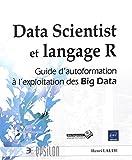 data scientist et langage r guide d autoformation ? l exploitation des big data