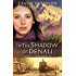 In the Shadow of Denali (The Heart of Alaska Book #1)