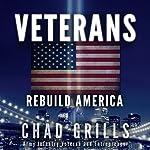 Veterans: Rebuild America   Chad Grills