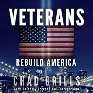 Veterans: Rebuild America Audiobook
