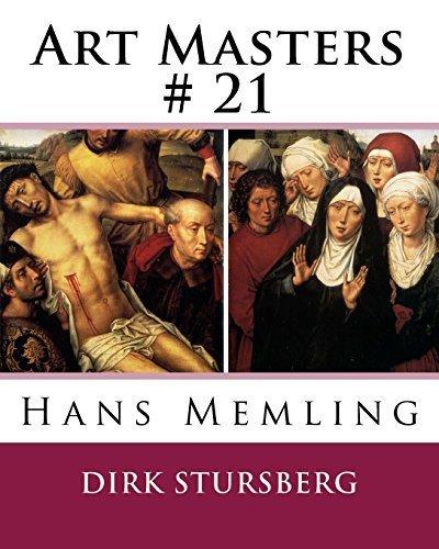 Art Masters # 21: Hans Memling: Volume 21 by Dirk Stursberg (2014-06-25)