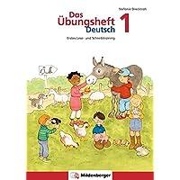 Das Übungsheft Deutsch/Das Übungsheft Deutsch 1: Erstes Lese- und Schreibtraining, Klasse 1