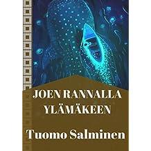 Joen rannalla ylämäkeen (Finnish Edition)