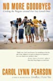 img - for No More Goodbyes: Circling the Wagons around Our Gay Loved Ones book / textbook / text book