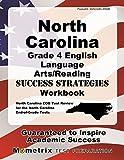North Carolina Grade 4 English Language Arts/Reading Success Strategies Workbook: Comprehensive Skill Building Practice for the North Carolina End-of-Grade Tests