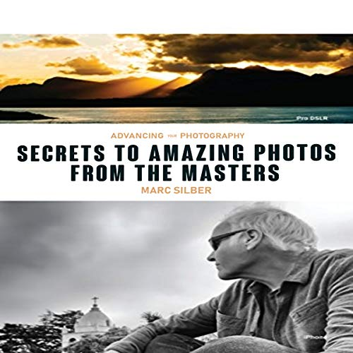Pdf Reference Advancing Your Photography: Secrets to Amazing Photos from the Masters
