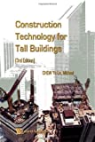 img - for Construction Technology For Tall Buildings by Michael Chew Yit Lin (2009-01-13) book / textbook / text book
