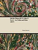 Lob der Tränen D. 711 - for Violin and Piano, Franz Schubert, 1447473841