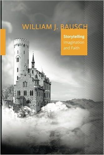 Storytelling imagination and faith william j bausch storytelling imagination and faith william j bausch 9781940414027 amazon books fandeluxe Choice Image