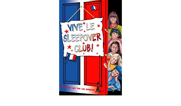Amazon Vive Le Sleepover Club The Sleepover Club Book 27
