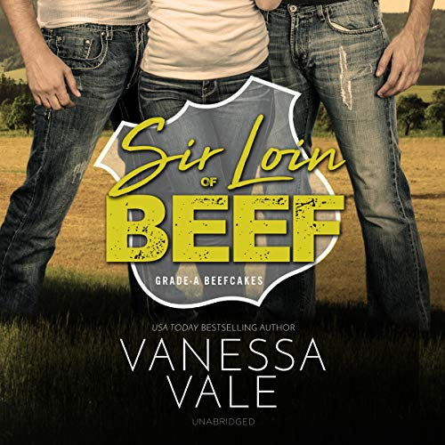 Sir Loin of Beef: A Double Serving of Cowboys (Grade-a Beefcakes)