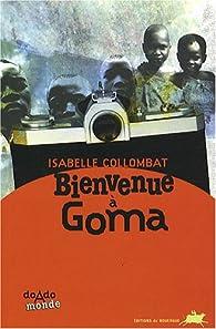 Bienvenue à Goma par Isabelle Collombat