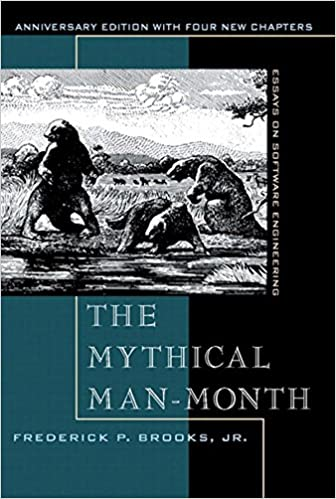 Mythical Man Month Anniversary Edition The Essays On Software Engineering 2 Brooks Jr Frederick P Ebook Amazon Com