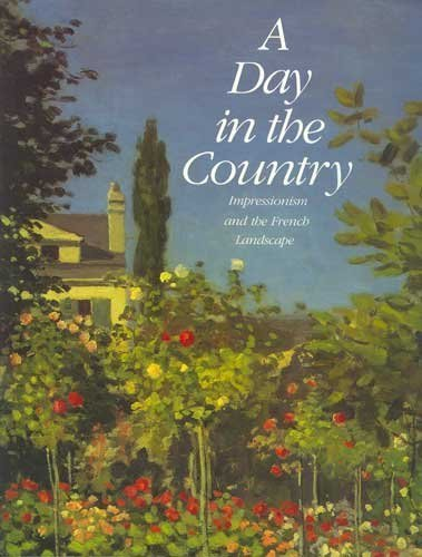 Day in the Country: Impressionism and the French Landscape (Abradale)