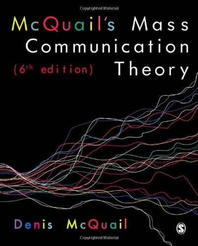 McQuail?s Mass Communication Theory
