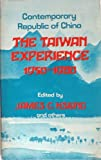 The Taiwan Experience, 1950-1980, James Chieh Hsiung, 0960659404