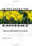 Amazon / Brand: Gadfly LLC: Do You Doubt the Daffodil (Bobbi Junod)