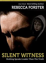 SILENT WITNESS (Thriller/legal thriller): A Josie Bates Thriller (The Witness Series Book 2)