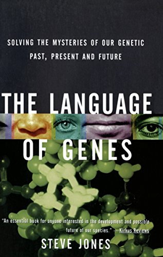 The Language of Genes: Solving the Mysteries of Our Genetic Past, Present and Future